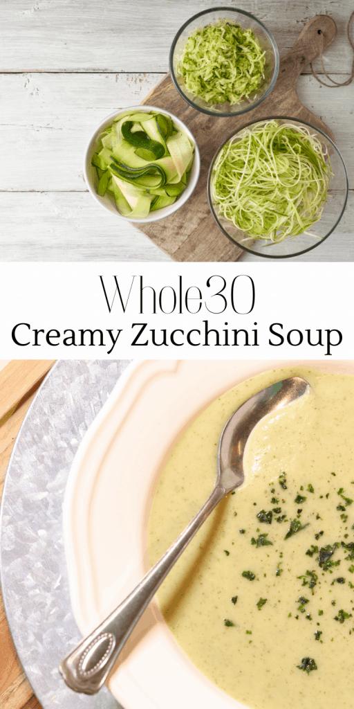 the best whole30 zucchini soup recipe. creamy zucchini soup. creamy soup recipe. how to make a silkened soup. simple whole30 soup recipe